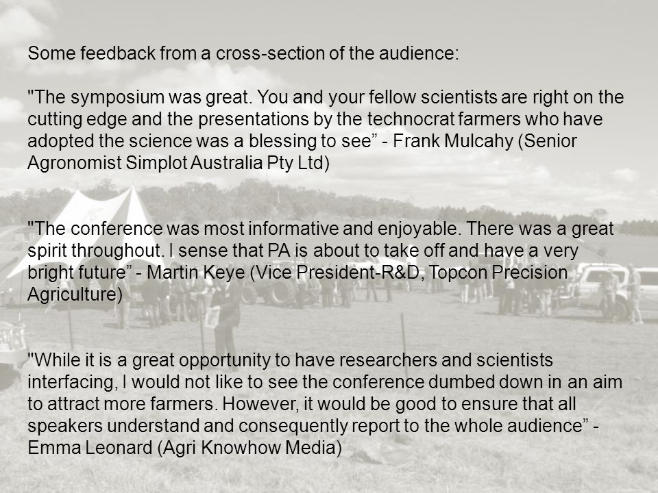 Some feedback from a cross-section of the audience: The symposium was great.