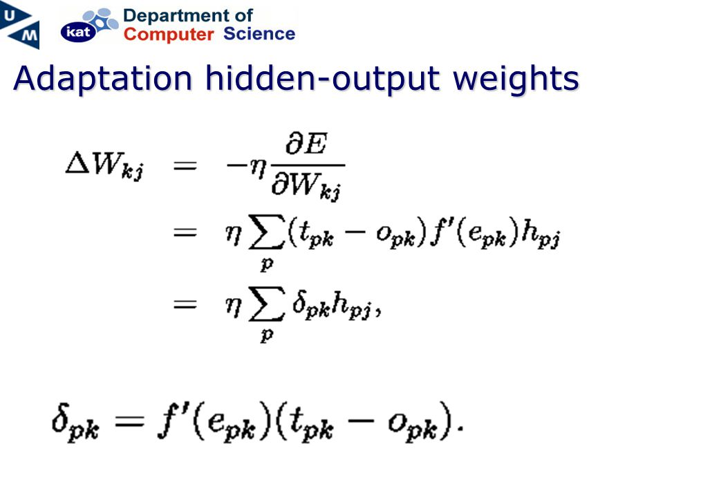 Adaptation hidden-output weights