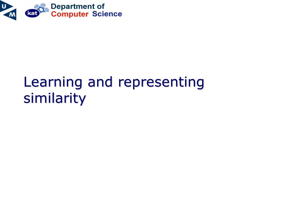 Learning and representing similarity