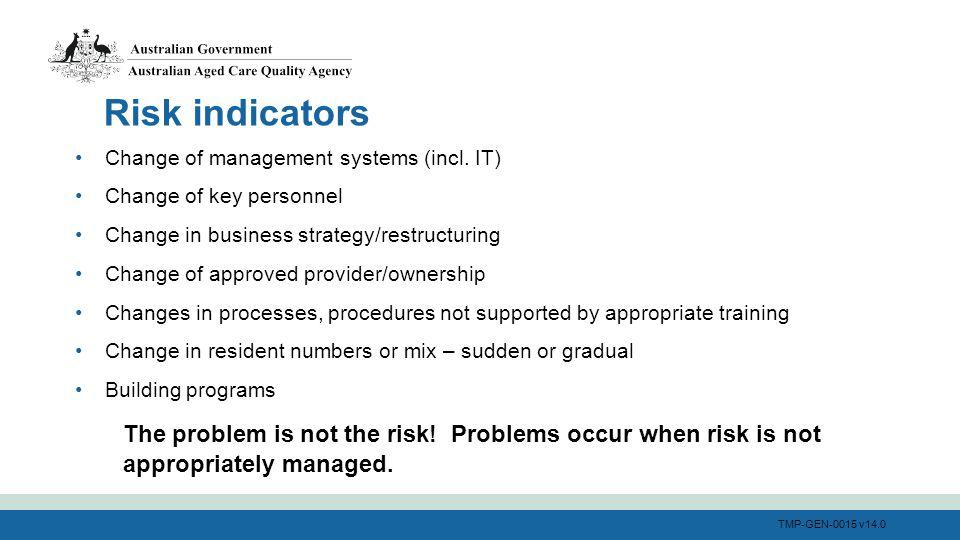 TMP-GEN-0015 v14.0 Risk indicators Change of management systems (incl.