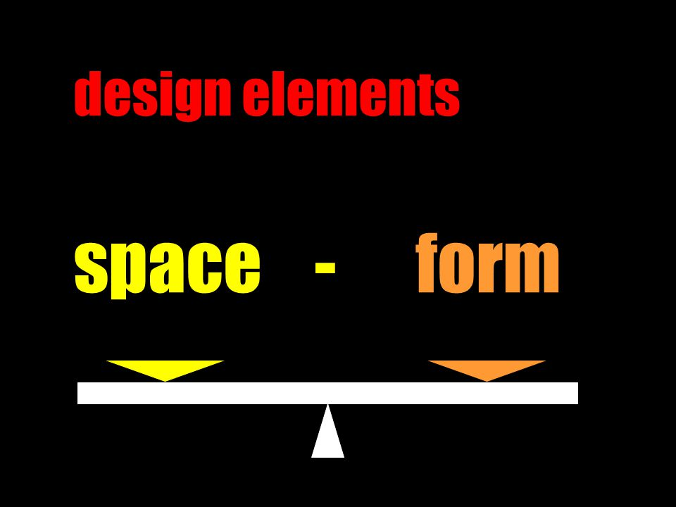 design elements space - form