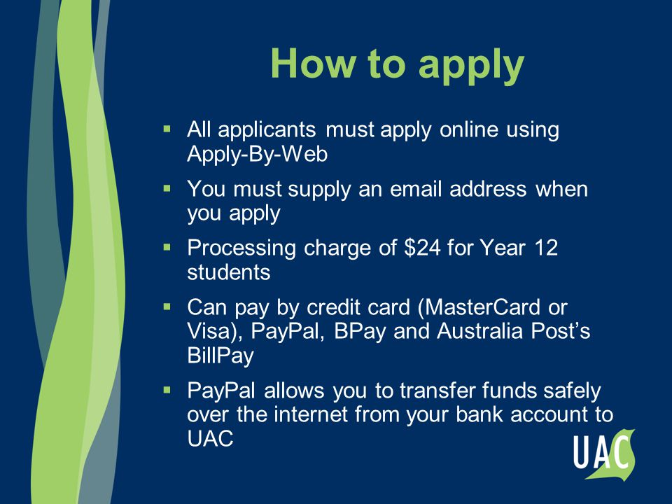 What you need to apply  Your Board of Studies student number  Your UAC PIN – for NSW and ACT students this will be posted to you by UAC on Friday 7 August (note that it is separate to your Board of Studies PIN)  You will receive your 9 digit UAC application number when you apply – for NSW students your UAC application number will be a '1' followed by your Board of Studies student number