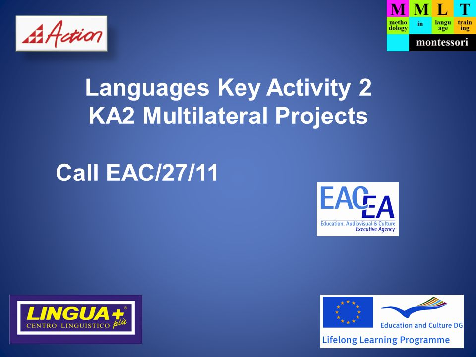 Languages Key Activity 2 KA2 Multilateral Projects Call EAC/27/11