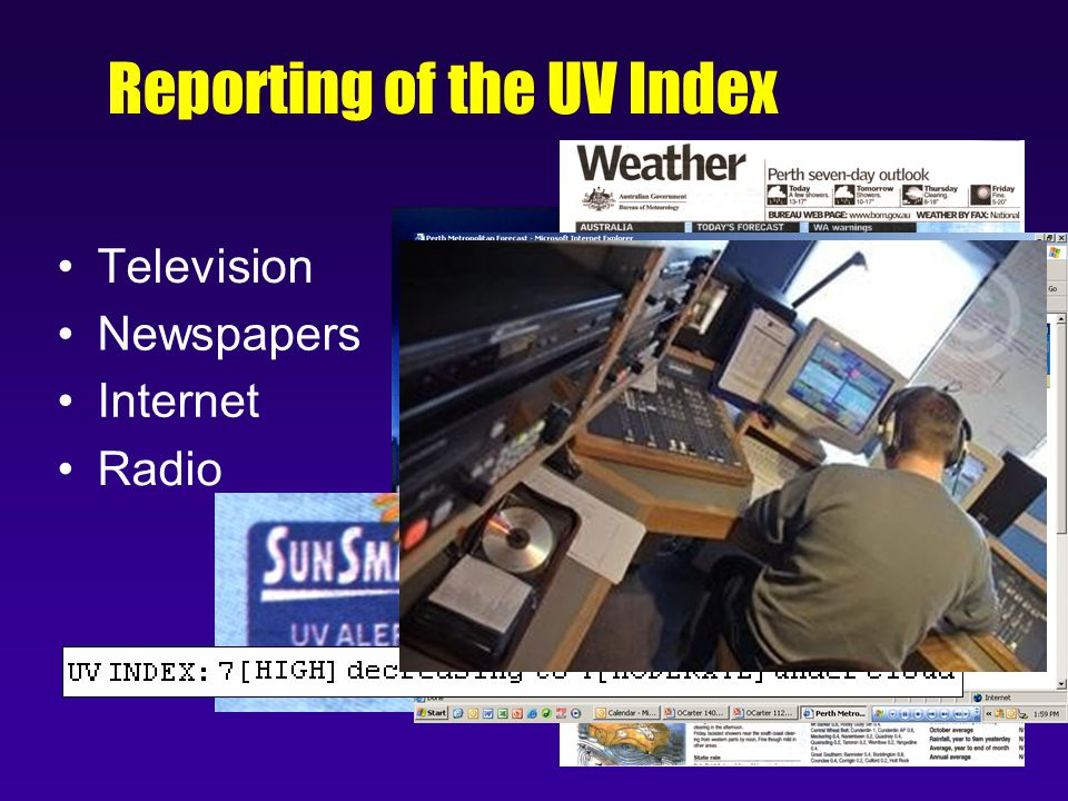 Reporting of the UV Index Television Newspapers Internet Radio