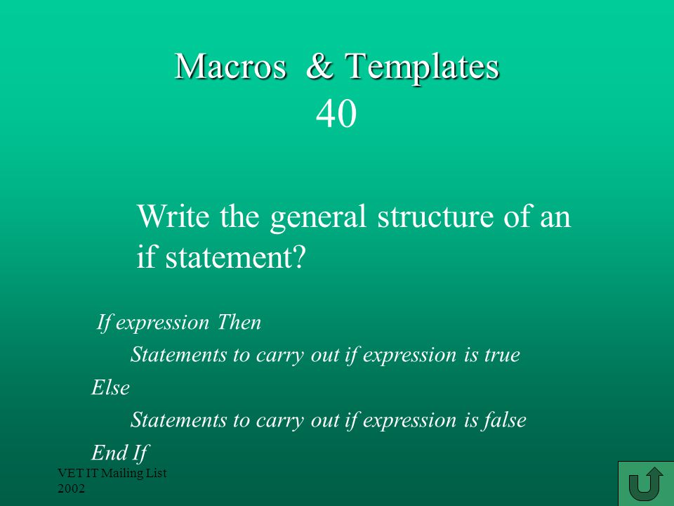 VET IT Mailing List 2002 Macros & Templates Macros & Templates 30 One-to-one would be best.