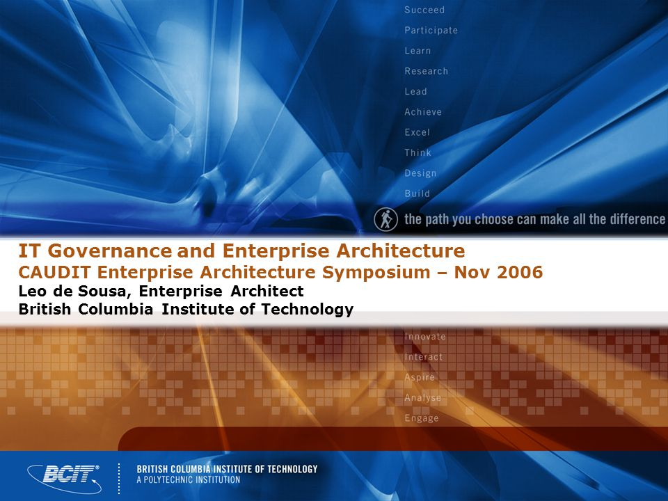 Agenda Historical Governance – IT Decides/IT Pays A Governance Model and EA's Role New Model for IT Governance IT Needs Assessment Thoughts Questions