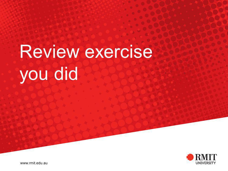 Review exercise you did