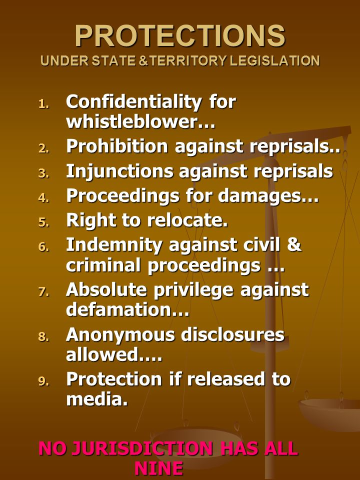PROTECTIONS UNDER STATE &TERRITORY LEGISLATION 1. Confidentiality for whistleblower… 2.