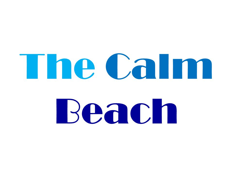 The Calm Beach