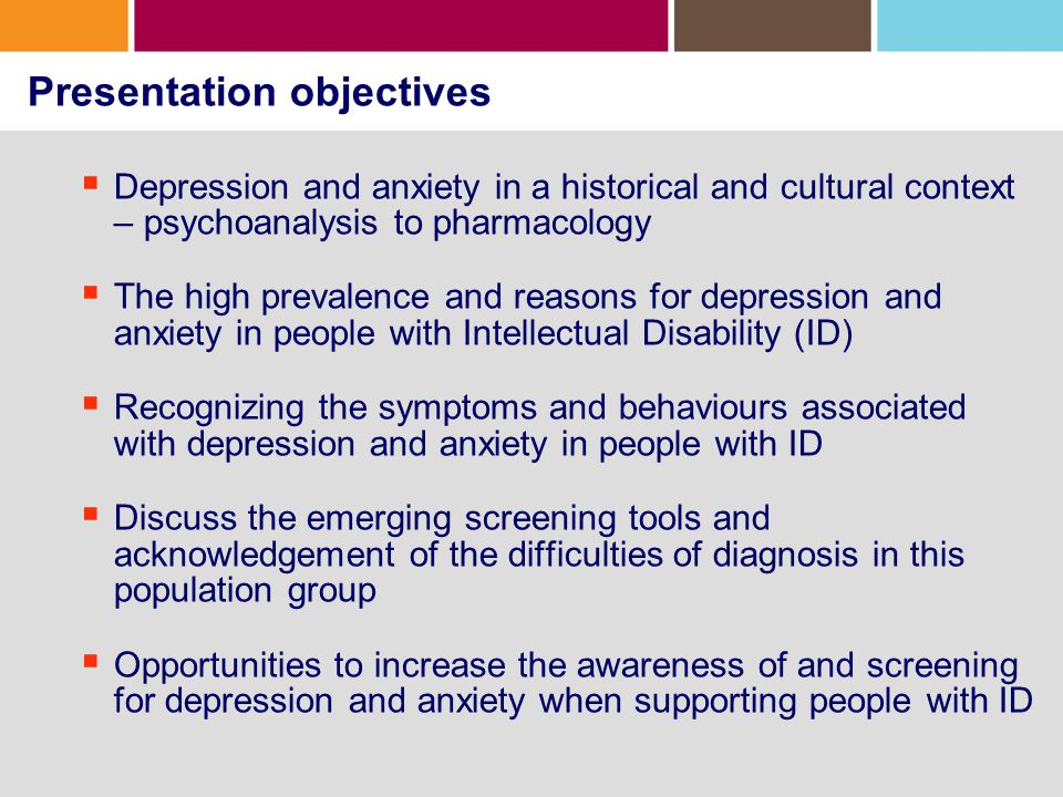 Depression and Anxiety Depression – The common features of depressive disorders are the presence of sad, empty or irritable mood, accompanied by somatic and cognitive changes that significantly affect the individual's capacity to function.