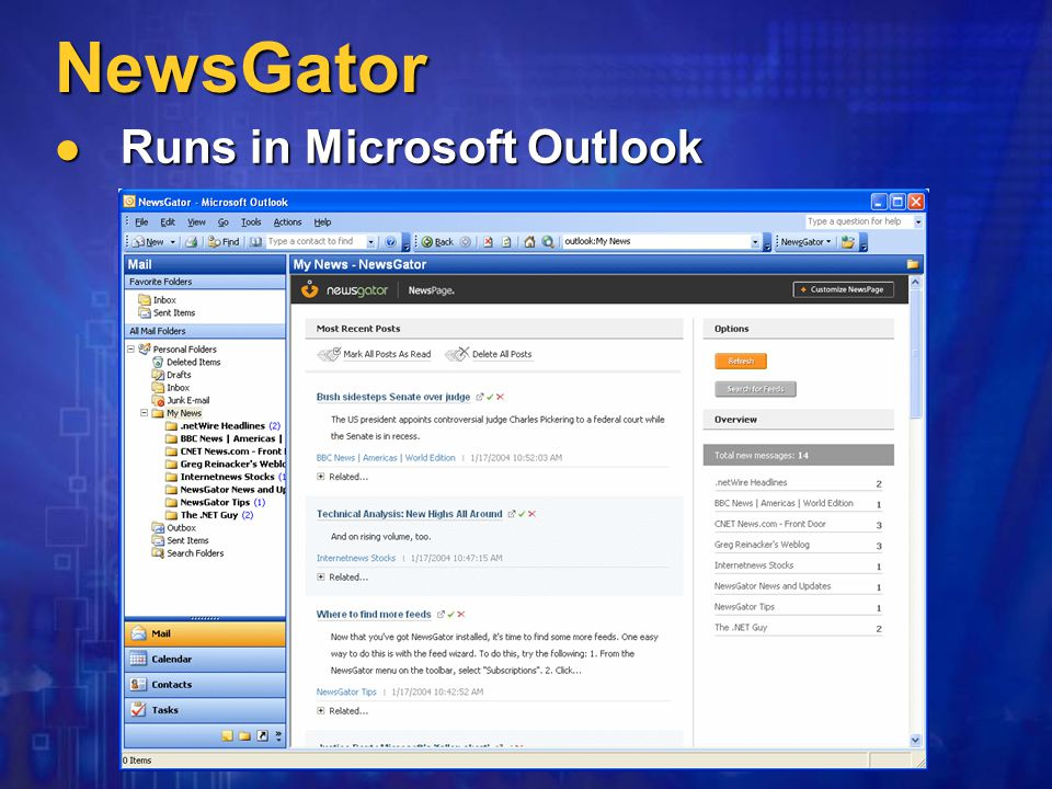 NewsGator Runs in Microsoft Outlook Runs in Microsoft Outlook