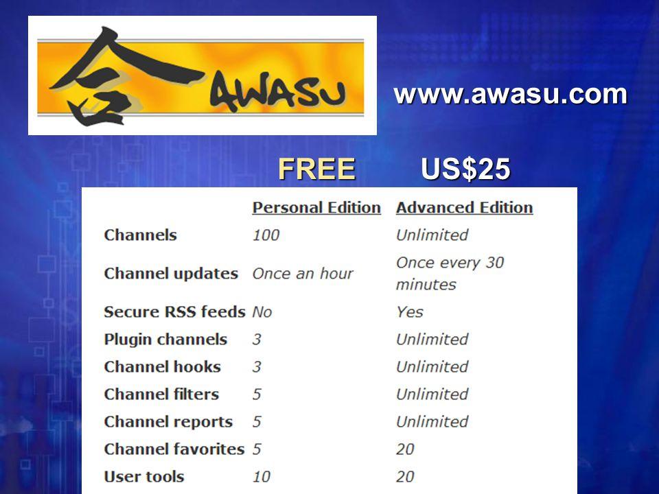 Awasu FREE US$25 FREE US$25 www.awasu.com