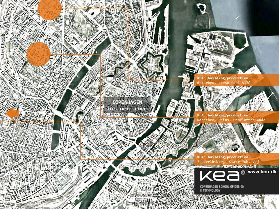 www.kea.dk COPENHAGEN historic core www.kea.dk KEA: building/production Nørrebro, Prins.