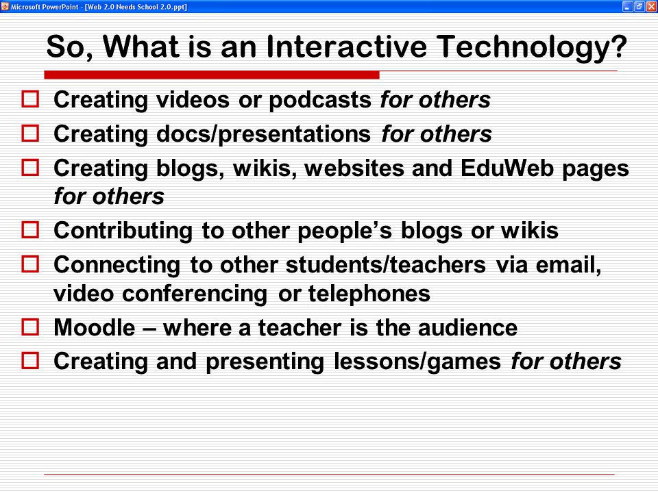 So, What is an Interactive Technology.