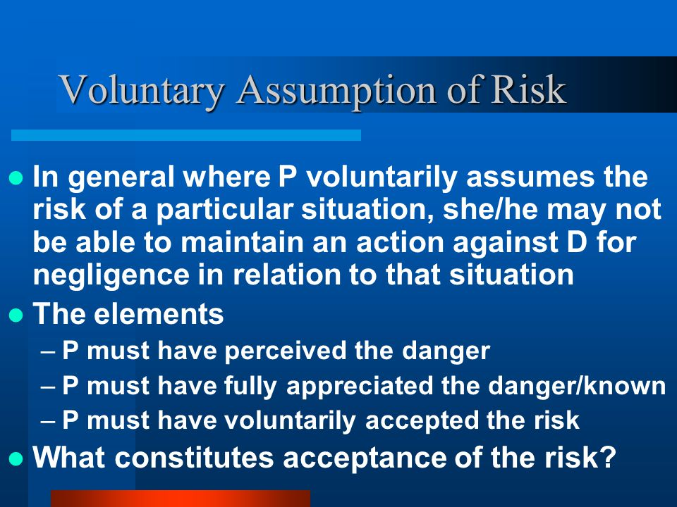 RISKS UNDER THE CIVIL LIABILITY ACT RISKS OBVIOUS INHERENT
