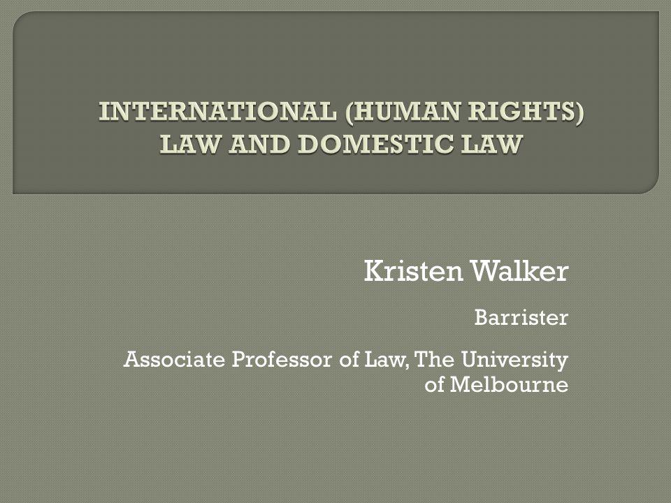 Kristen Walker Barrister Associate Professor of Law, The University of Melbourne