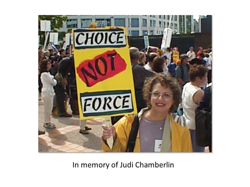 In memory of Judi Chamberlin