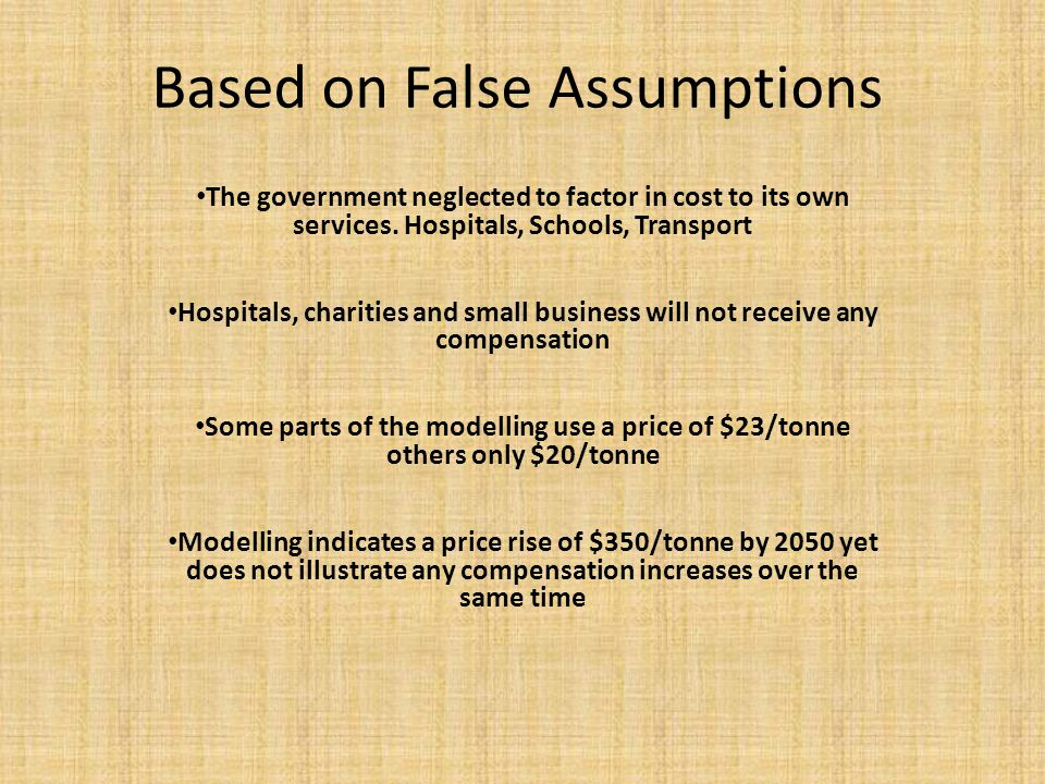 Based on False Assumptions The government neglected to factor in cost to its own services.