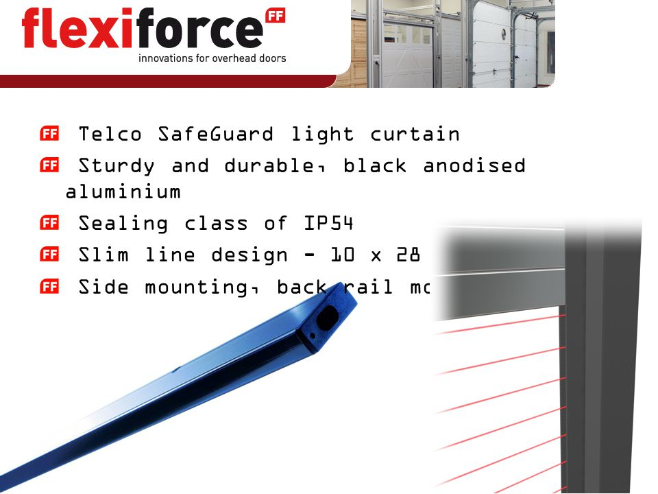 Telco SafeGuard light curtain Sturdy and durable, black anodised aluminium Sealing class of IP54 Slim line design - 10 x 28 mm Side mounting, back rai