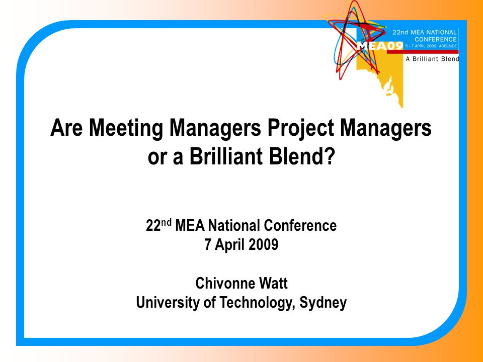 Are Meeting Managers Project Managers or a Brilliant Blend.