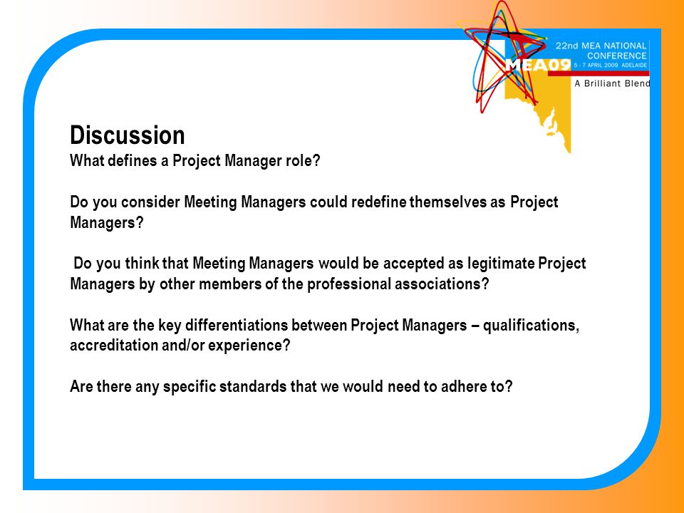 Discussion What defines a Project Manager role.
