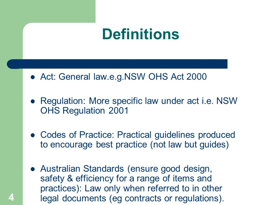 General OH&S Induction Training Course 3 Session 1 Responsibility Define occupational health and safety in NSW Outline employer, employee & others OHS responsibilities on site Define WorkCover s role in advising and assessing compliance with OHS on site.