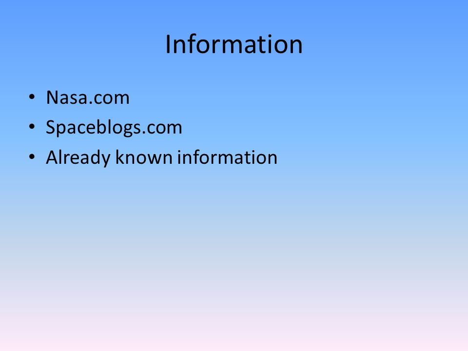 Information Nasa.com Spaceblogs.com Already known information