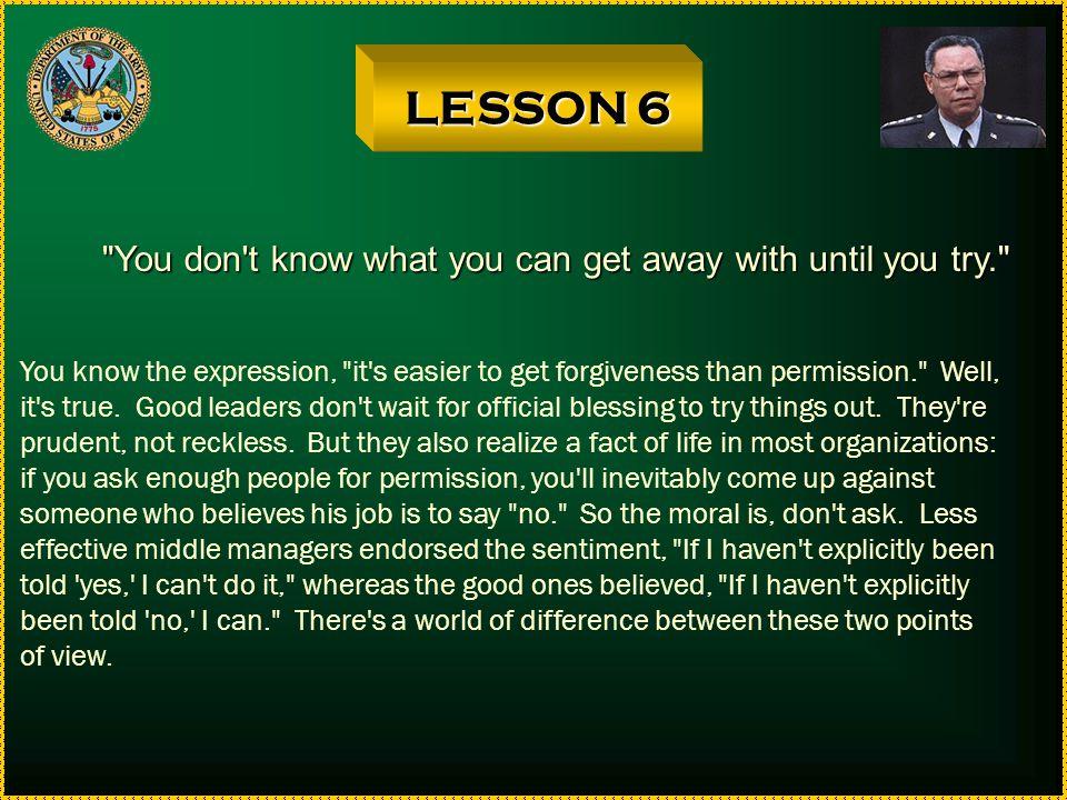 LESSON 5 Never neglect details.