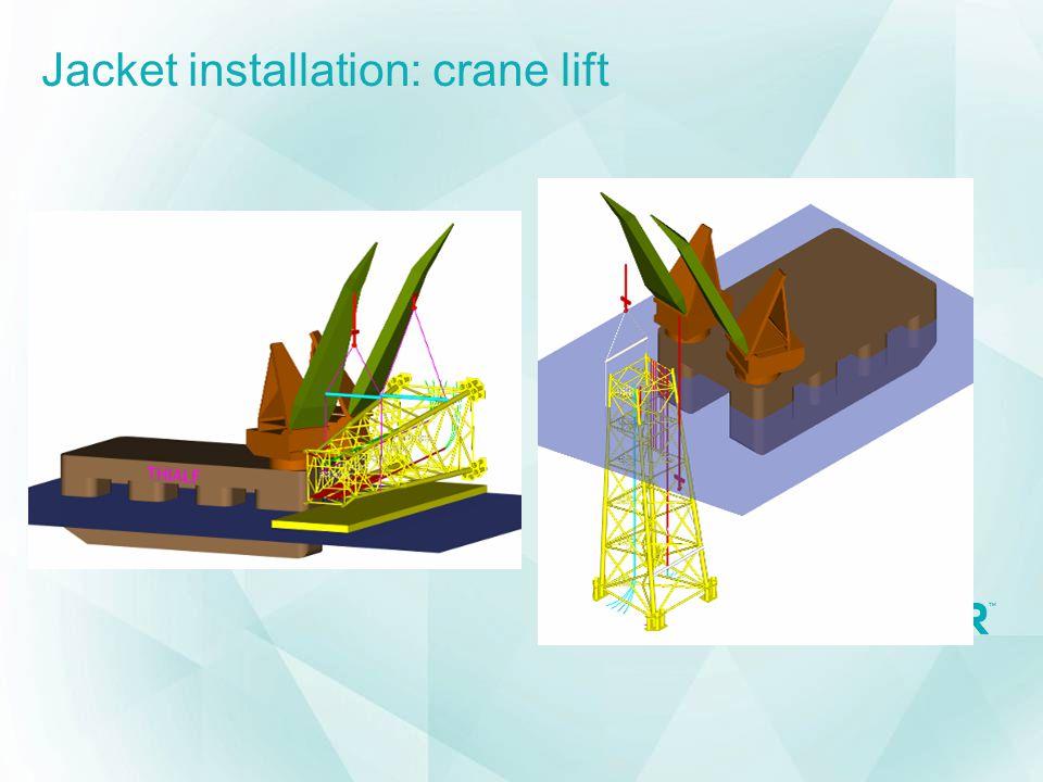 Jacket installation: crane lift