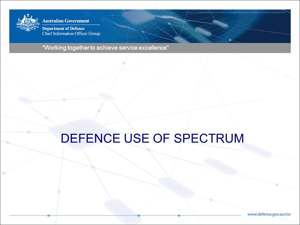 DEFENCE USE OF SPECTRUM