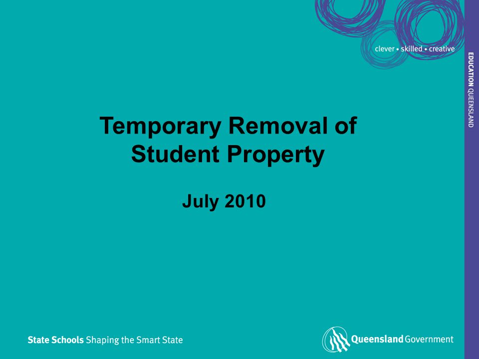 1 Temporary Removal of Student Property July 2010