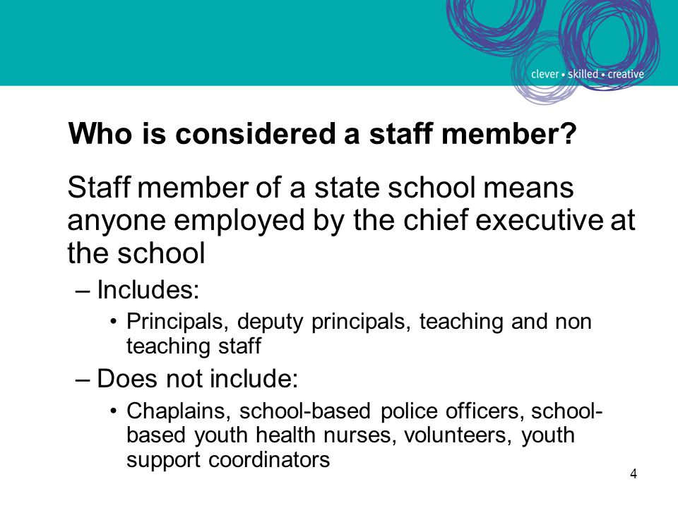 4 Who is considered a staff member.