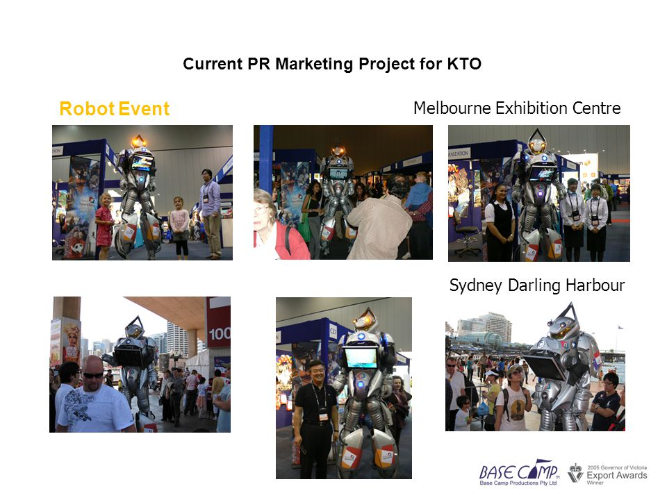Current PR Marketing Project for KTO Robot Event Melbourne Exhibition Centre Sydney Darling Harbour