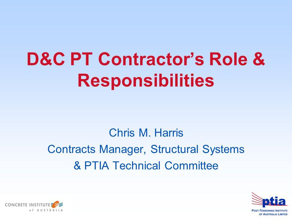 D&C PT Contractor's Role & Responsibilities Chris M.