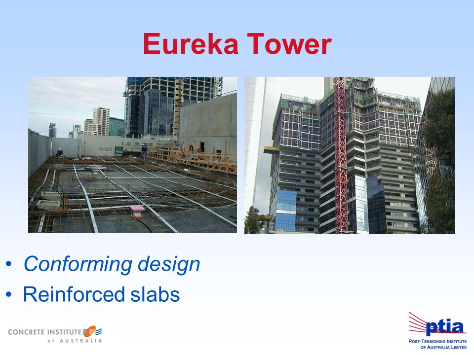 Eureka Tower Conforming design Reinforced slabs
