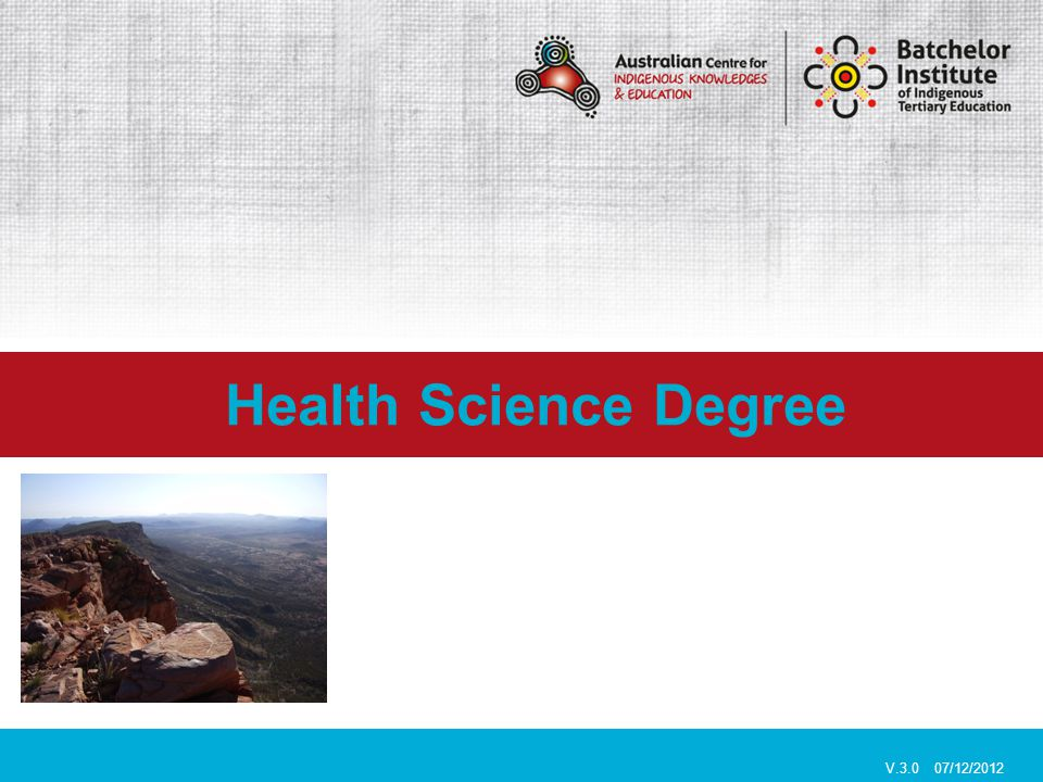 Health Science Degree V.3.0 07/12/2012