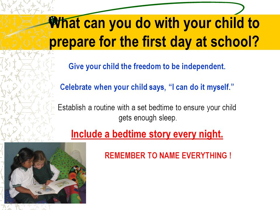 What can you do with your child to prepare for the first day at school.