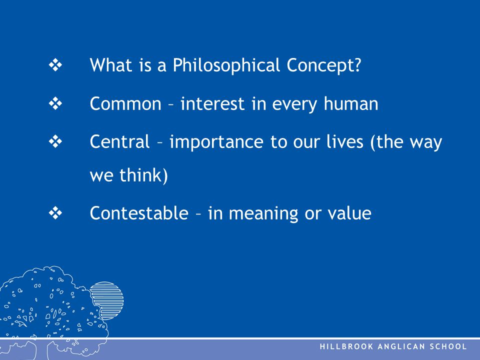  What is a Philosophical Concept.