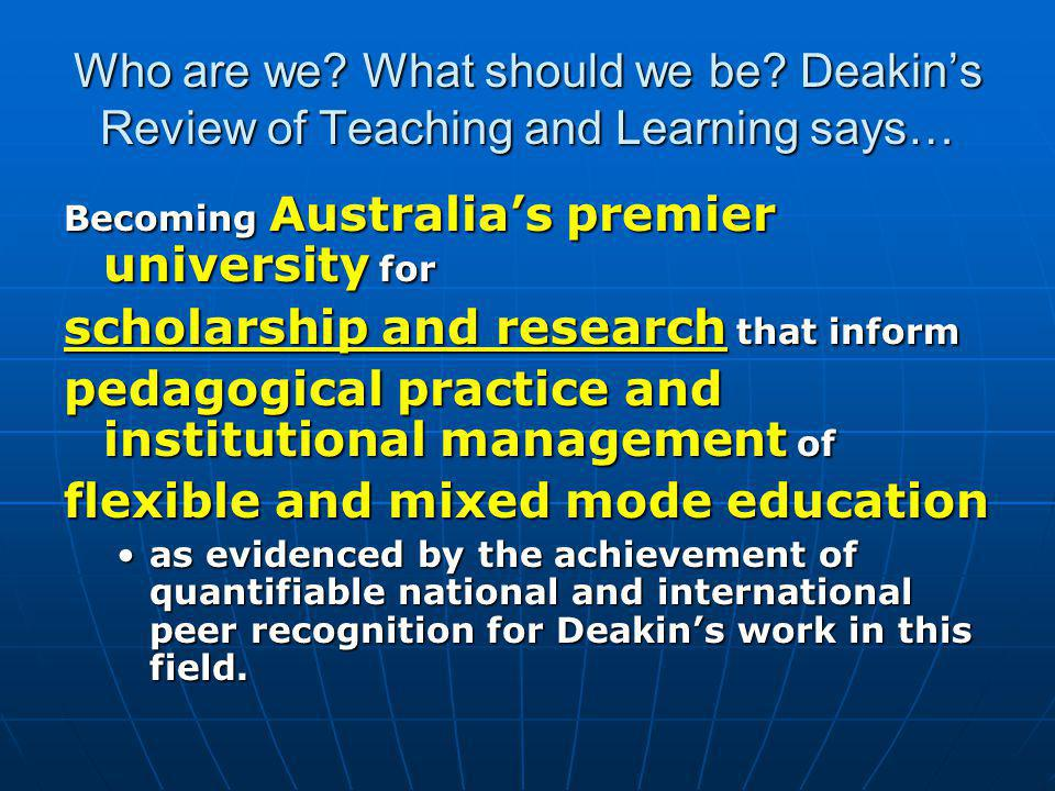 Being flexible about 'flexibility' Place of learning Place of learning Time of learning Time of learning Pace of learning Pace of learning Periods of learning Periods of learning Content of learning Content of learning Methods of learning Methods of learning Choice of media/technology Choice of media/technology Choice of assessment methods Choice of assessment methods