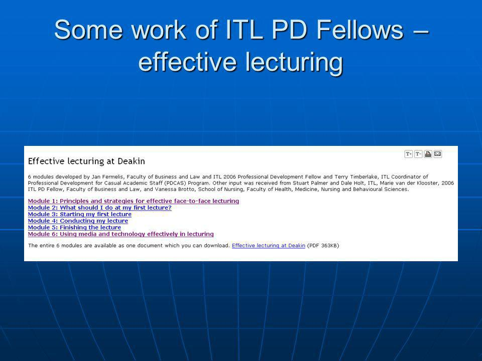 Some work of ITL PD Fellows – effective lecturing