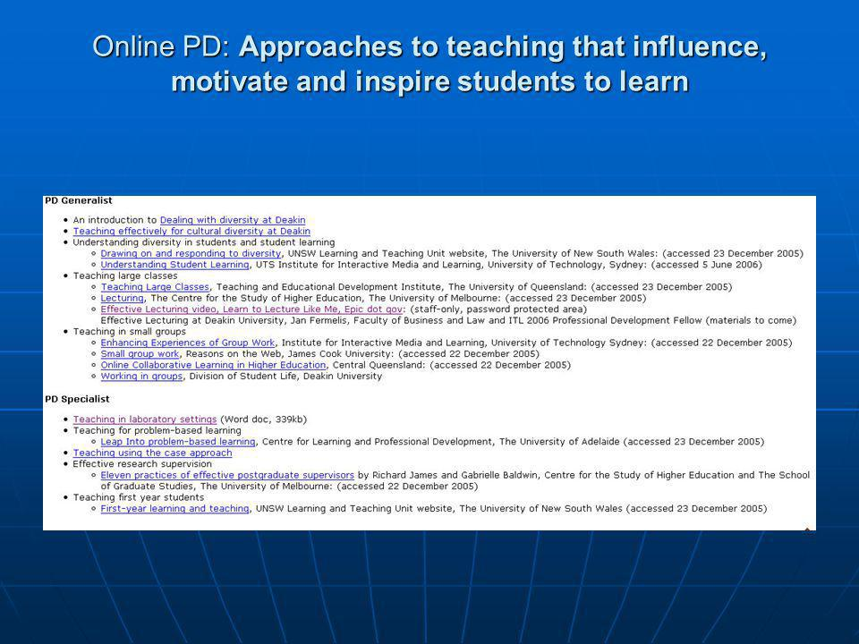 Online PD: Approaches to teaching that influence, motivate and inspire students to learn