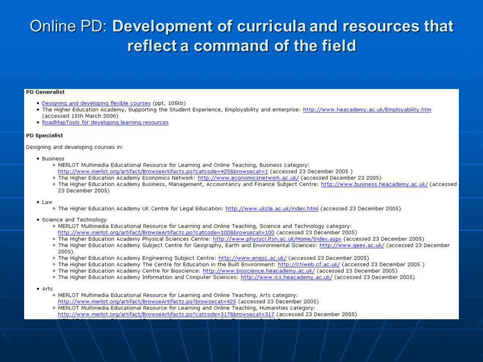 Online PD: Development of curricula and resources that reflect a command of the field