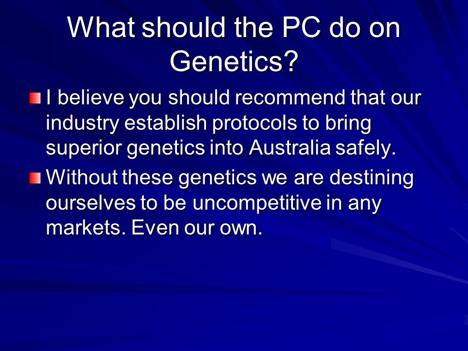 What should the PC do on Genetics.