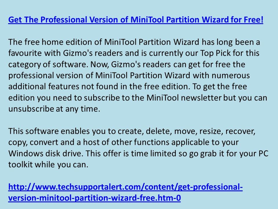 Get The Professional Version of MiniTool Partition Wizard for Free.