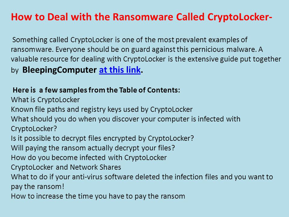 How to Deal with the Ransomware Called CryptoLocker- Something called CryptoLocker is one of the most prevalent examples of ransomware.
