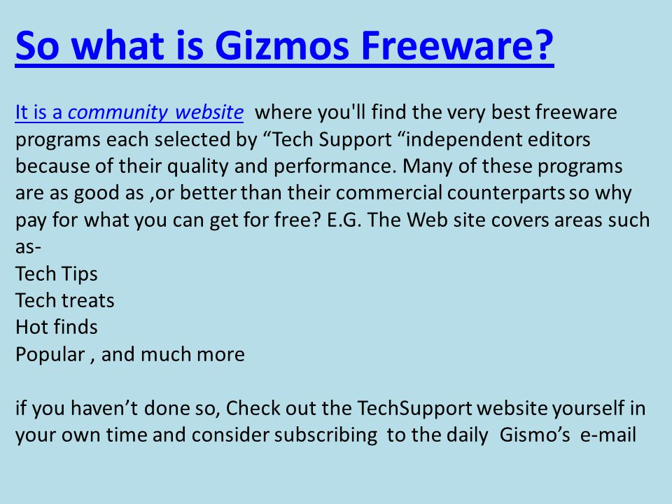 So what is Gizmos Freeware.