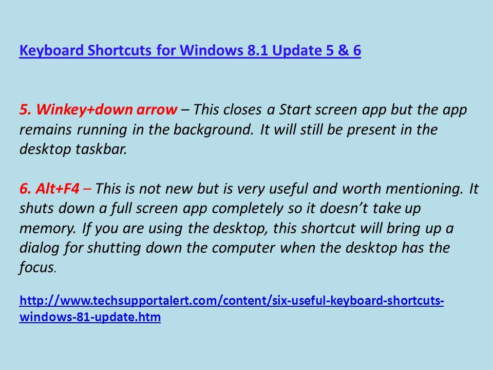 Keyboard Shortcuts for Windows 8.1 Update 5 & 6 5.