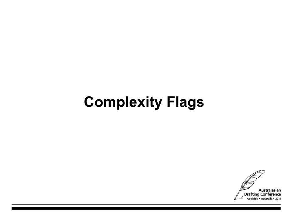 Complexity Flags