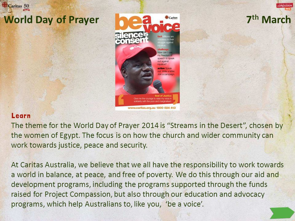 """The theme for the World Day of Prayer 2014 is """"Streams in the Desert"""", chosen by the women of Egypt. The focus is on how the church and wider communit"""