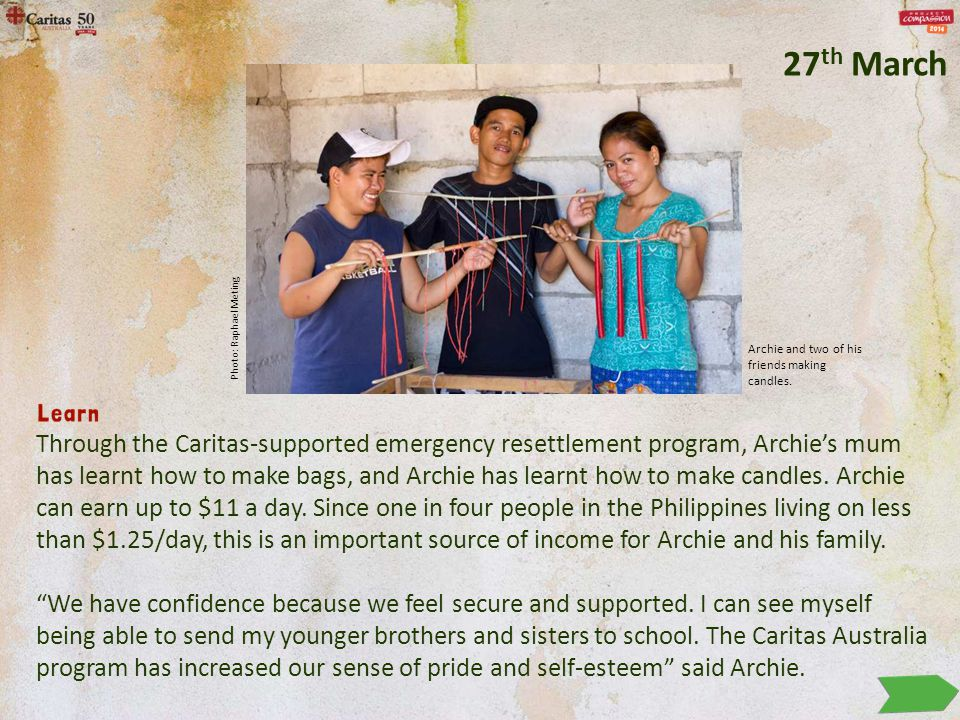 Through the Caritas-supported emergency resettlement program, Archie's mum has learnt how to make bags, and Archie has learnt how to make candles.